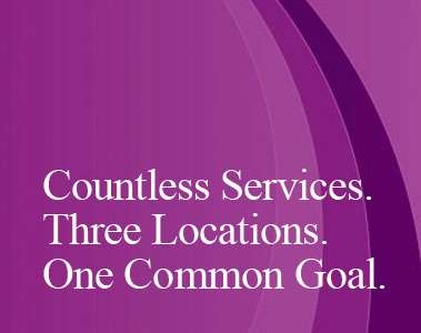 Countless Services Three Locations One Common Goal